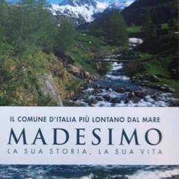 Madesimo, il Comune d'Italia  più lontano dal mare in sedici capitoli