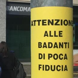 """""""Attenzione alle badanti""""  Il giallo dei manifesti a Sondrio"""