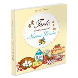 Torte e dolcezze di Nonna Lucia