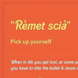 """Come si può tradurre  """"Rèmet scià"""" in inglese?  Te lo dice una pagina web"""